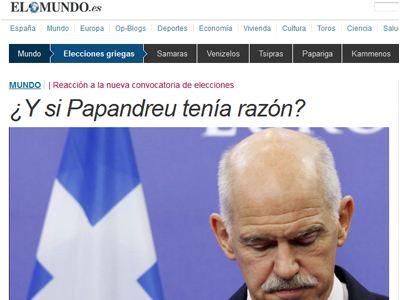 El Mundo: Κι αν ο Παπανδρέου είχε δίκιο για το δημοψήφισμα;