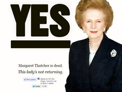 Yes! Thatcher is dead. «Η κυρία δεν επιστρέφει»