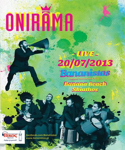 Οι ONIRAMA στη Σκιάθο!