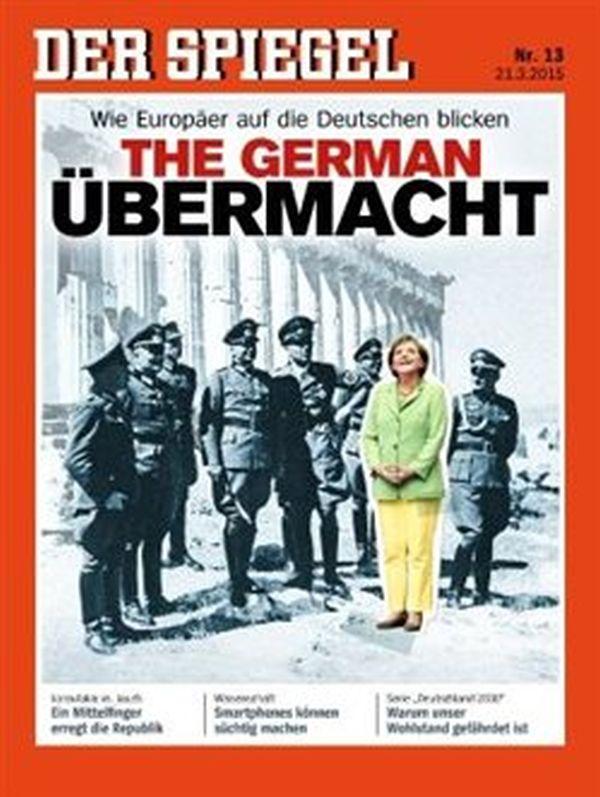 Το εξώφυλλο του Der Spiegel: «Η γερμανική υπερδύναμη»